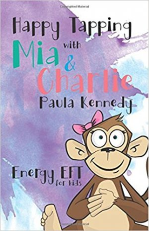 Happy Tapping with Mia & Charlie: Energy EFT for Kids