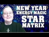 New Year 2021 - Modern Energy Magic For New Year's Eve Plus Star Matrix!
