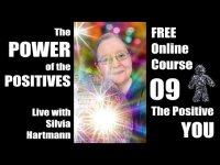 Power of the Positives Unit 09: It's all about YOU! with Silvia Hartmann