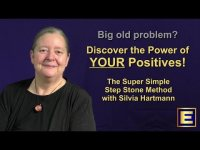 Step Stone Method For Big Old Problems with the Power of the Positives!