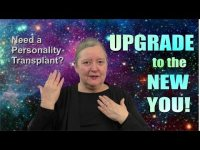 Personality Transplant? You need an UPGRADE!