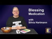Blessing Medication With Love