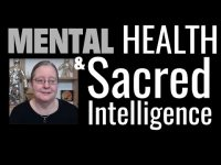 Mental Health & Sacred Intelligence
