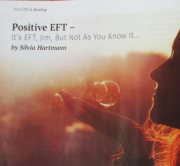 It's EFT Jim but not as you know it... - Positive EFT Article