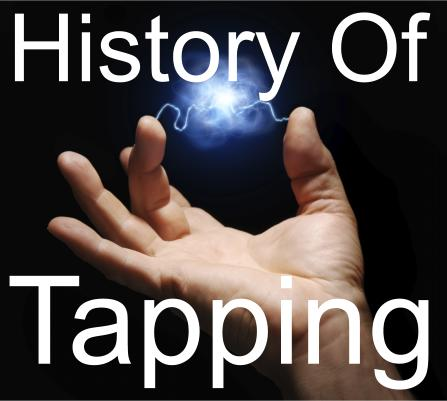 History of EFT & Tapping: Guide to The Tapping Techniques