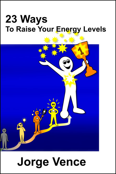 23 Ways To Raise Your Energy Levels - Order Now!