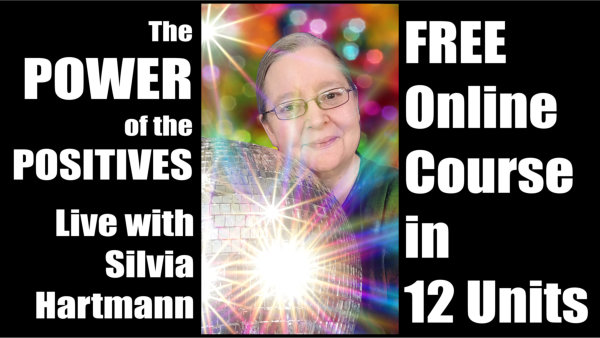 Power of the Positives - free onlne course by Silvia Hartmann