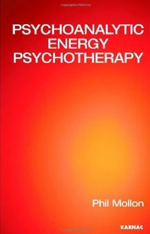 Psychoanalytic Energy Psychotherapy - Dr Phil Mollon