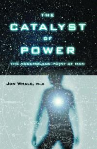 The Catalyst Of Power - 3rd Edition