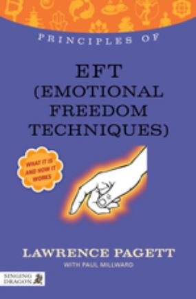 Principles of EFT (Emotional Freedom Techniques)